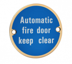 Polished Brass 76mm dia. Circular Automatic Fire Door Keep Clear