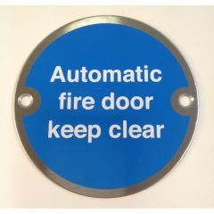 Satin Stainless Steel 76mm dia. Circular Automatic Fire Door Keep Clear
