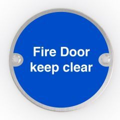 Satin Stainless Steel 76mm dia. Circular Fire Door Keep Clear Sign