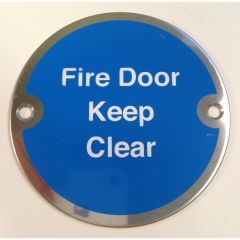 Polished Stainless Steel 76mm dia. Circular Fire Door Keep Clear